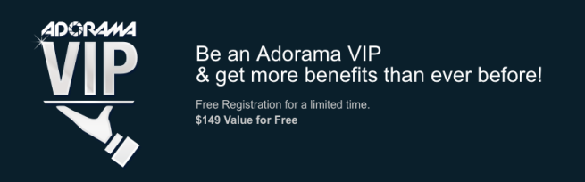 Become an Adorama VIP for FREE ($149 Value) - limited time only