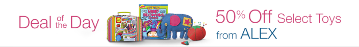 toys deal of the day alex 50 percent off