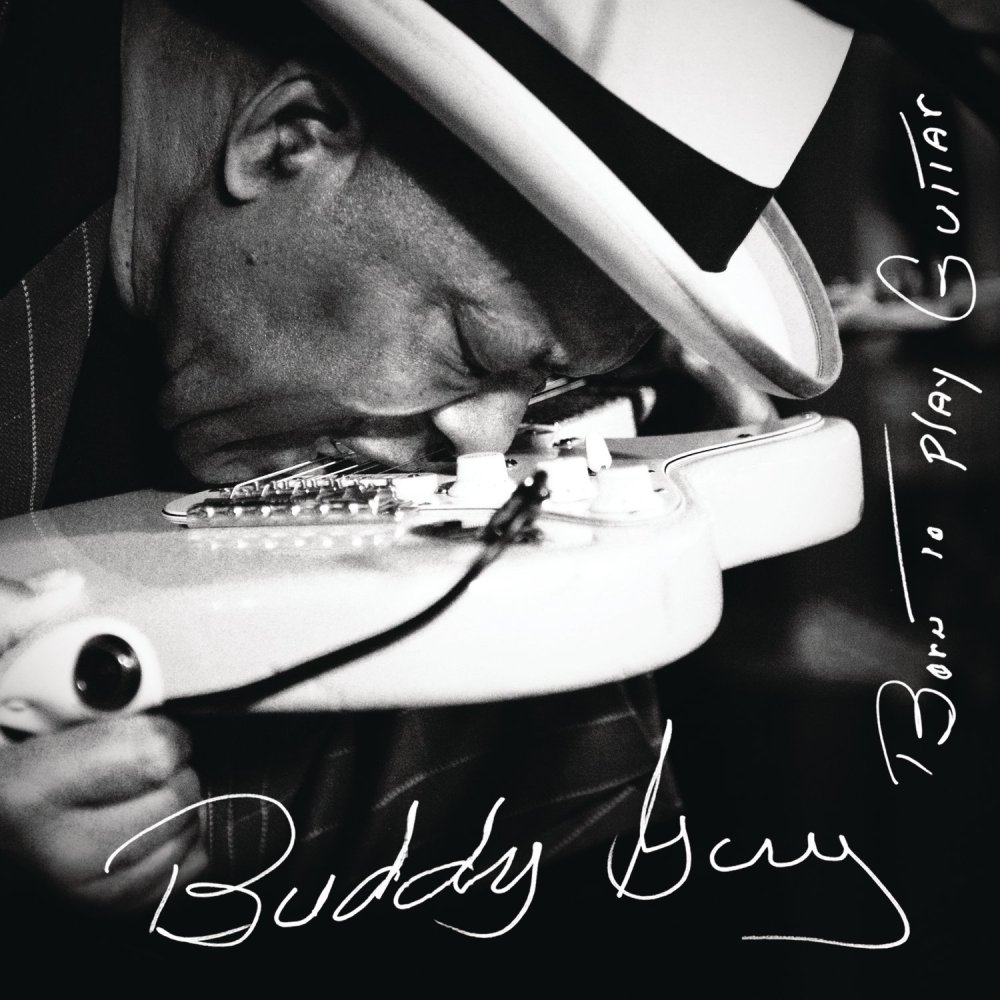 Born To Play Guitar-Buddy Guy-free