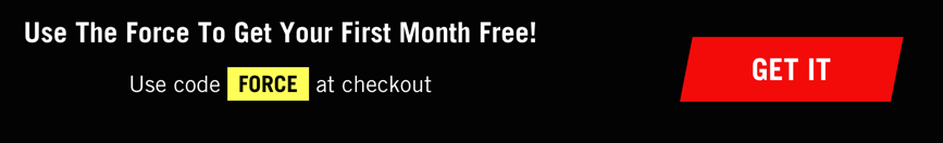 Use The Force To Get Your First Month Free