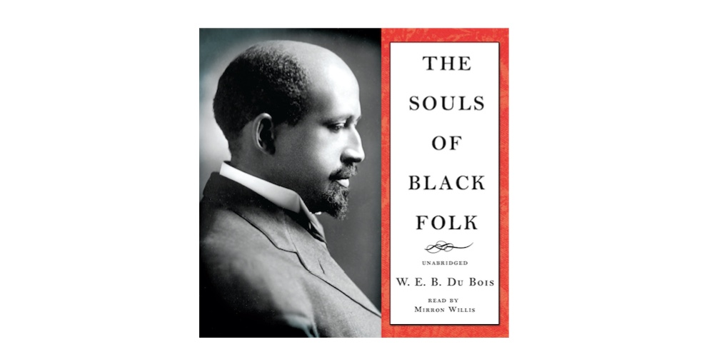 the soul of black folks by w W e b du bois' the souls of black folk (1903) is a seminal work in african american literature and an american classic in this work du bois proposes that the problem of the twentieth century is the problem of the color-line.