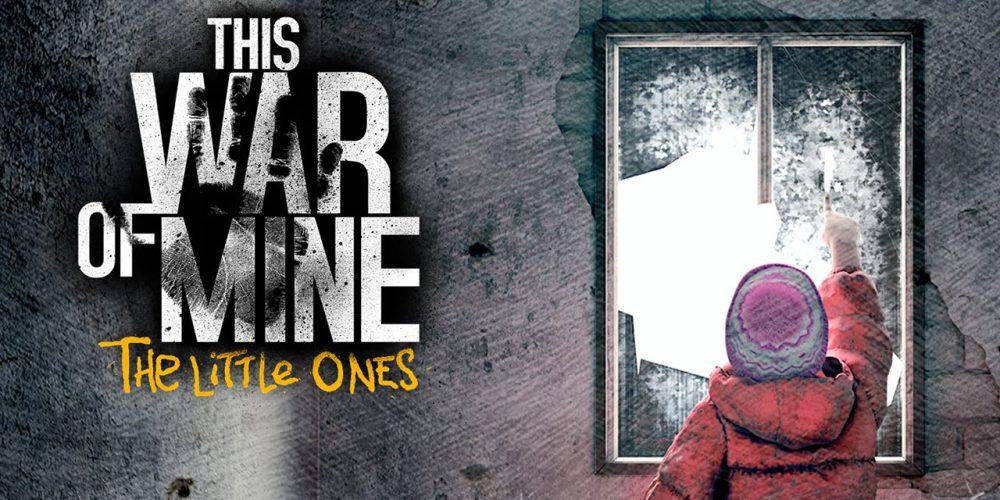 this-war-mine-little-ones