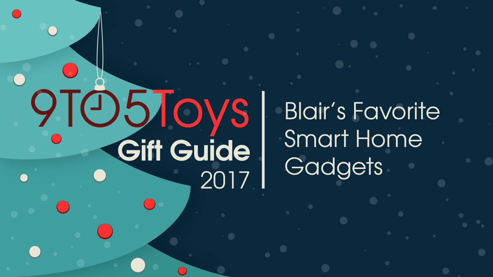 9to5Toys Gift Guide: Blair\'s Favorite Smart Home Gadgets - 9to5Toys