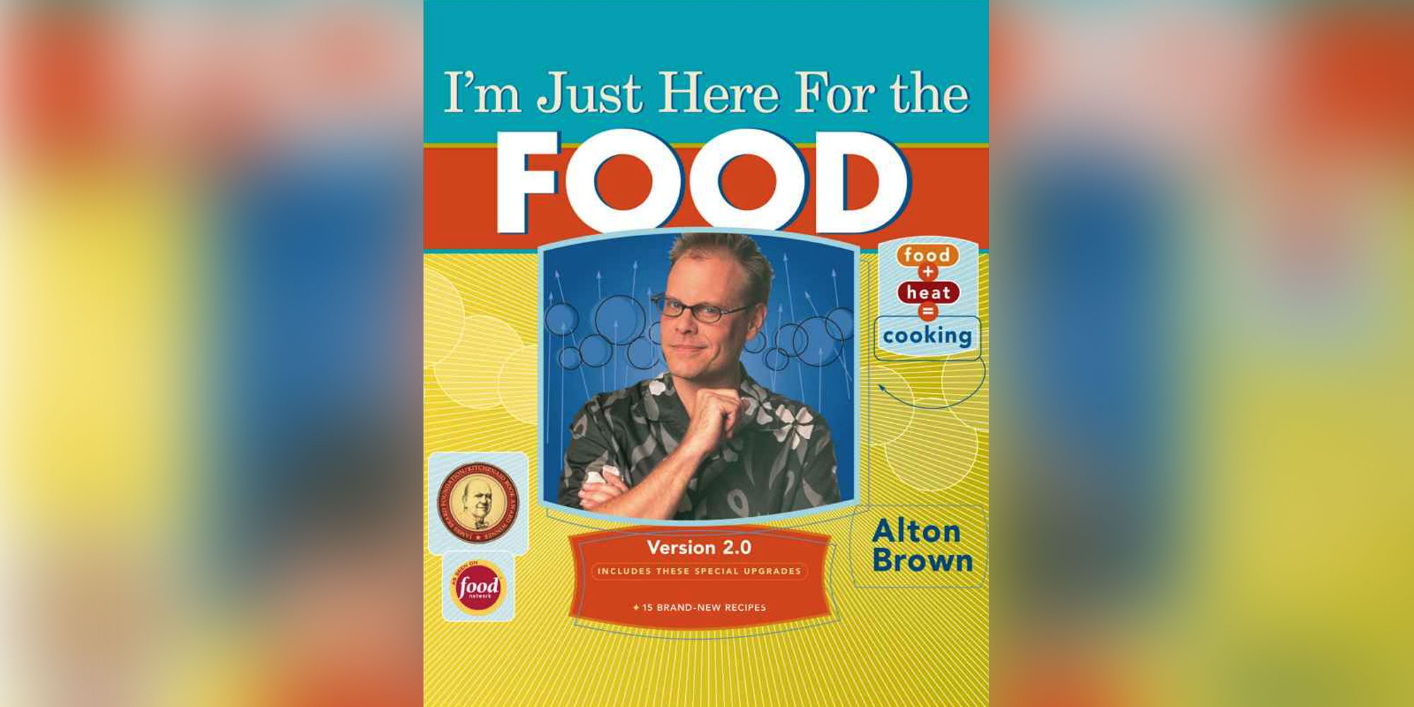 I'm Just Here for the Food V2 by Alton Brown drops to $3 on Kindle