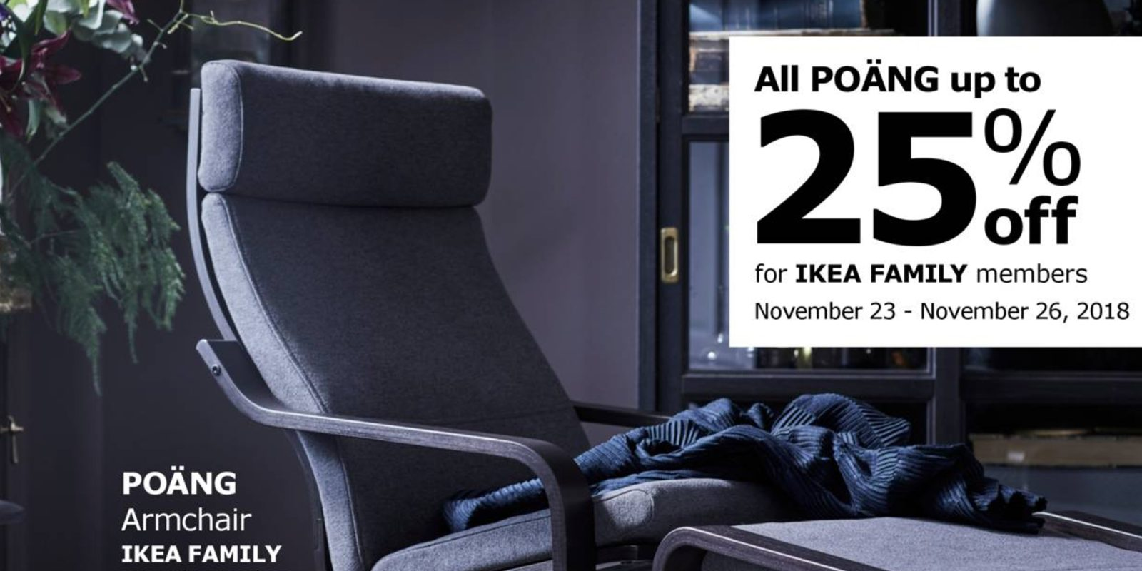 Ikea black friday 2018 ad up to 25 off seating 25 off orders of 100 holiday decor more