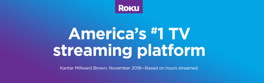 Roku #1 streaming platform
