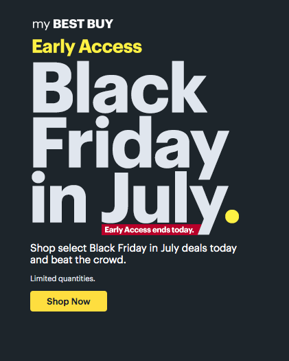 Best Buy Black Friday in July